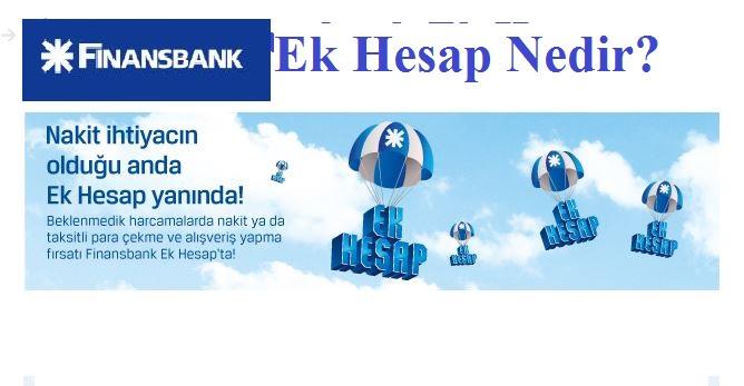 finansbank ek hesap